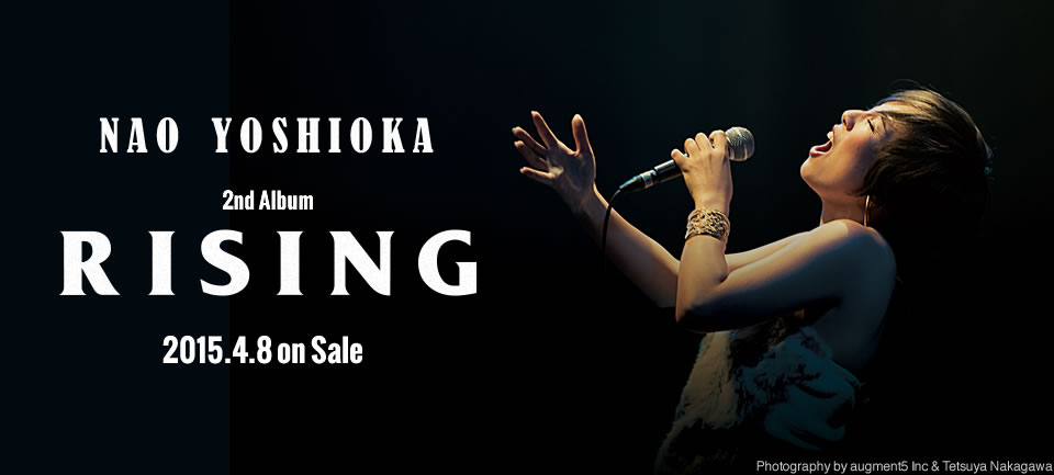 NAO YOSHIOKA 2nd Album RISING 2015.4.8 on Sale